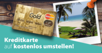 -Kreditkarte kostenlos Umstellen-